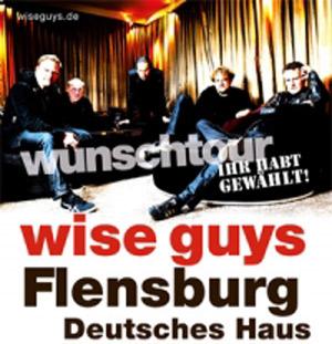Top-Konzert im Deutschen Haus Flensburg – Wise Guys