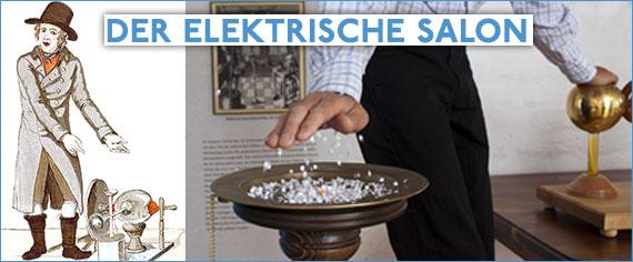 Phänomenta Flensburg – Eine Reise zu den Anfängen der Elektrizitätsforschung