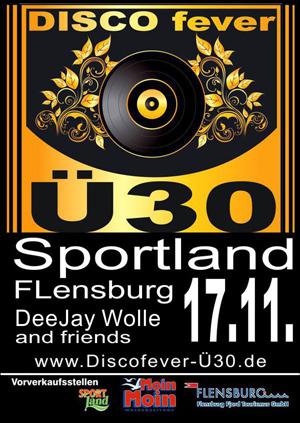 Sportland Flensburg – Disco fever Ü30 –  die Party für Erwachsene