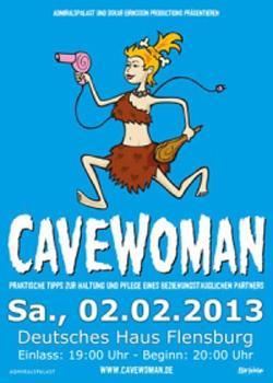 Bestens! Cavewoman im Deutschen Haus Flensburg