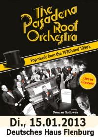 Einheizen im Deutschen Haus: Pasadena Roof Orchestra