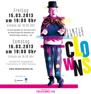 Einzigartig! Einzigartige Clowns – das Inklusionsprojekt Theaterwelten in Flensburg
