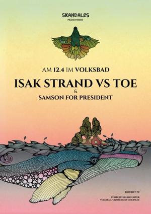 Volksbad Flensburg:  Skandaløs-Festival präsentiert Samson For President & Isak Strand