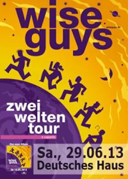 Wise Guys im Juni wieder im Deutschen Haus Flensburg