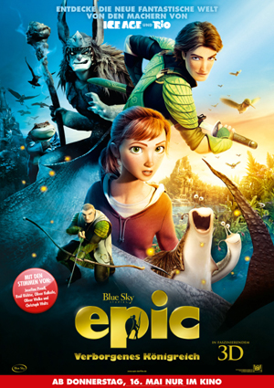 Das 3D Abenteuer im Flensburger Kino: EPIC – VERBORGENES KÖNIGREICH