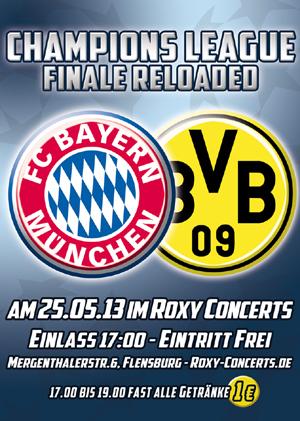 Champions League Finale BVB – Bayern München live im Roxy Concerts Flensburg