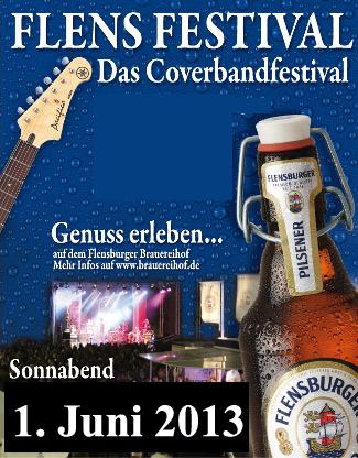 FlensFestival 2013 – Top-Cover Bands und natürlich Flens
