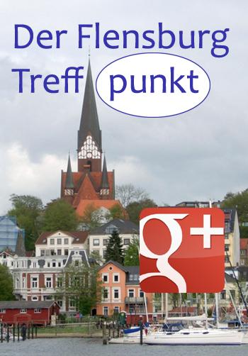 Facebook Ade? Nein! Flensburg Szene gründet Google+ Treffpunkt für Flensburger