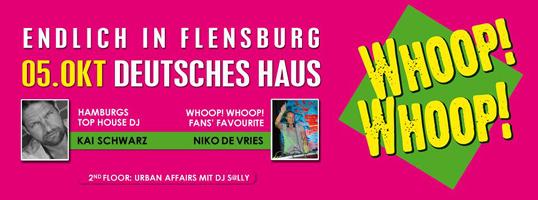 Wat! Wat? – WHOOP! WHOOP! Die Party im Deutschen Haus Flensburg