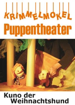 Krimmelmokel Puppentheater – Weihnachtsmärchentermine im Deutschen Haus Flensburg
