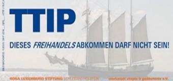 Info-Veranstaltung zum TTIP – Freihandelsabkommen im KKI Flensburg