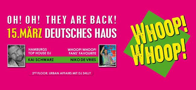Das Monats-Party-Highlight im Deutschen Haus Flensburg – WHOOP! WHOOP!