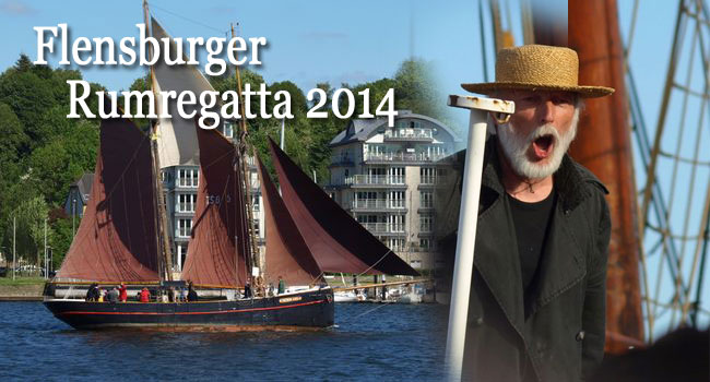 Highlight 2014 – Die 35. Rumregatta in Flensburg –  Das Programm