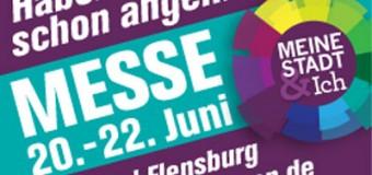 """Neue Messe in Flensburg! """"Meine Stadt und Ich"""" – Regionale Stadtmessen in Norddeutschland"""