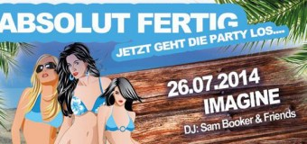Absolut Fertig – Die Sommer-Party im Imagine – Deutsches Haus Flensburg