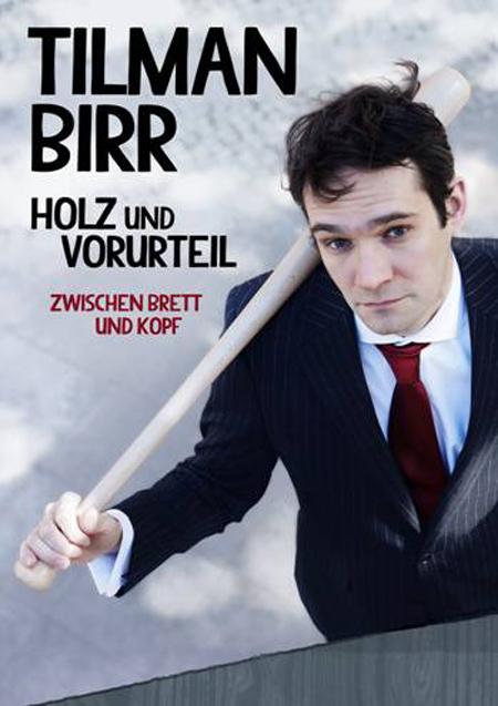 """Tilman Birr präsentiert Programm """"Holz und Vorurteil – zwischen Brett und Kopf"""" im Kühlhaus Flensburg"""