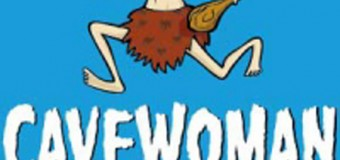 Cavewoman – Sex, Lügen und Fernbedienungen…. – im Deutschen Haus