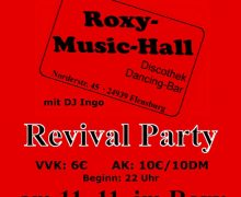 Klasse! Die Original Roxy Revival Party – Wo? Im Roxy Concerts Flensburg