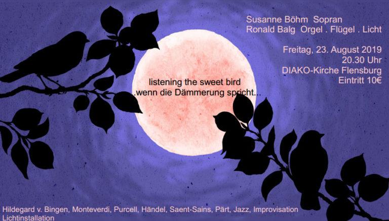 """listening the sweet bird…"" – Konzert in der DIAKO-Kirche Flensburg"